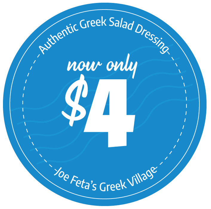 Authentic Greek Salad Dressing - Now only $4 - Joe Feta's Greek Village