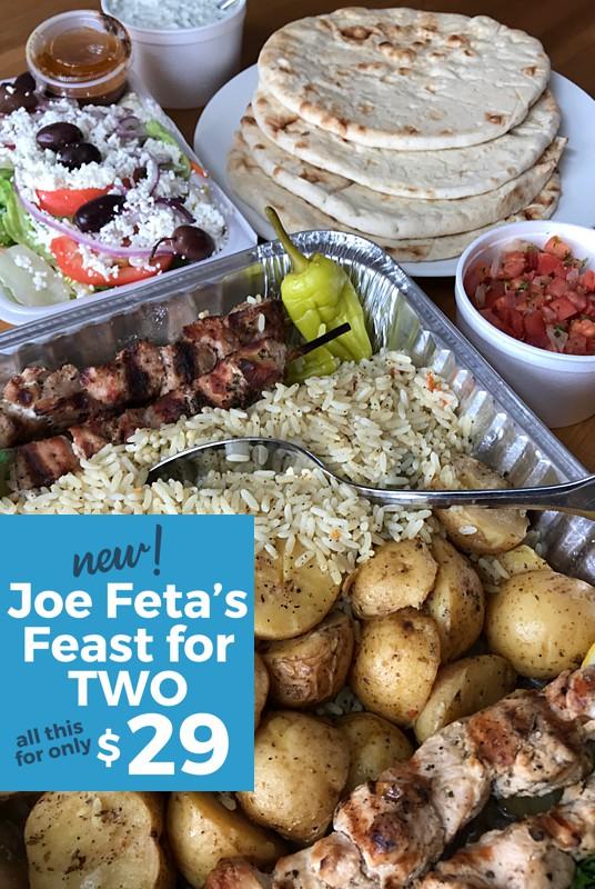 Joe Feta's Feast for Two